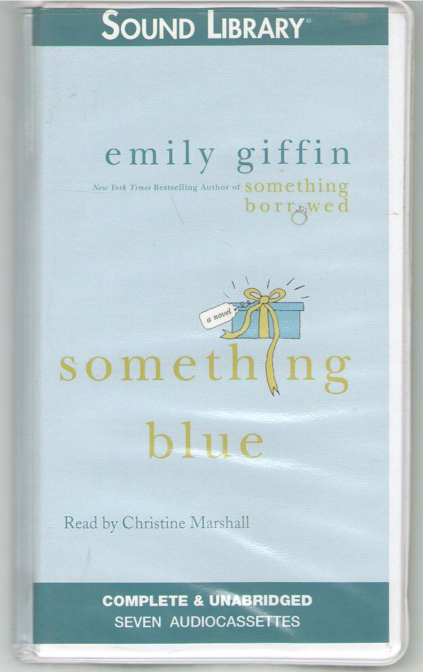 Something Blue, Emily Giffin [Christine Marshall]